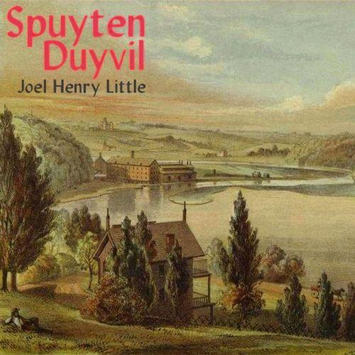Joel Henry Little - Spuyten Duyvil