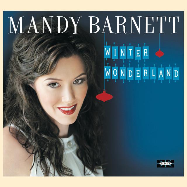Mandy Barnett – Here Comes