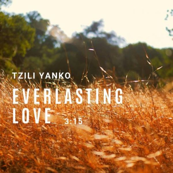 https://i1.wp.com/broadtubemusicchannel.com/wp-content/uploads/2018/12/Tzili-Yanko-Everlasting-Love-Chill-Pop-Version.jpg?resize=600%2C600&ssl=1
