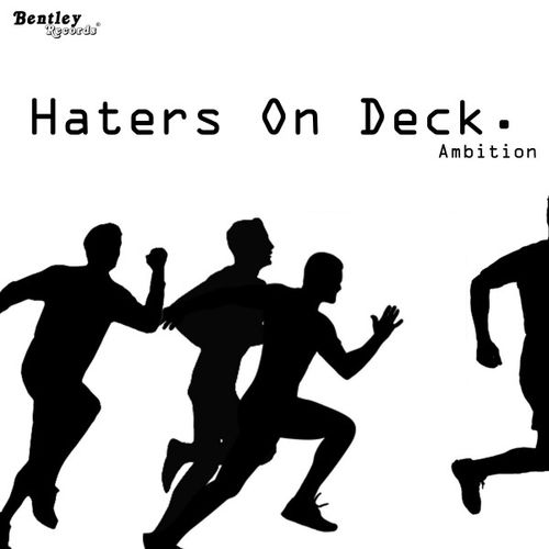 Ambition – Haters on Deck
