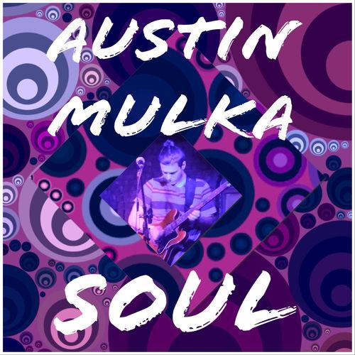 Austin Mulka – Soul