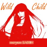 Maryam Zadeh – Wild Child