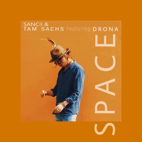 Sancii + Drona – Space
