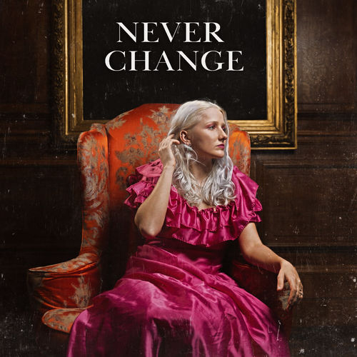 Esther Turner – Never Change