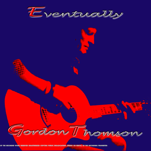 Gordon Thomson – Here I Go Again