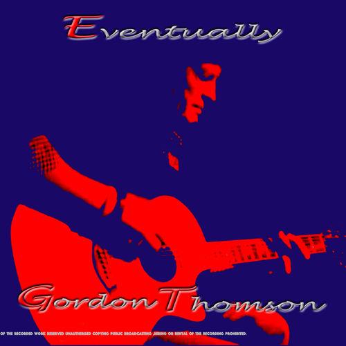 Gordon Thomson – Here I Go Again