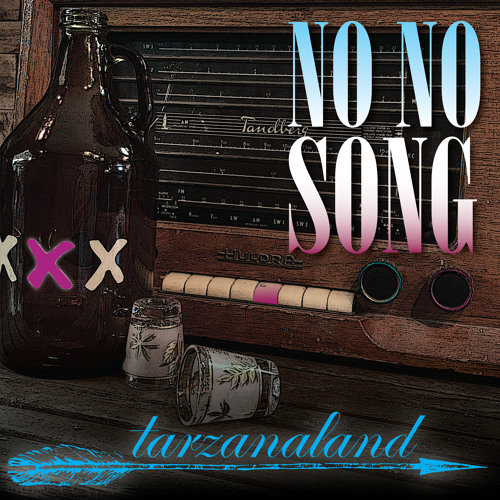Tarzanaland – No No Song