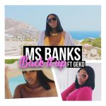 Ms Banks + Geko - Back It Up