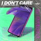 DJ Overule - I Don't Care