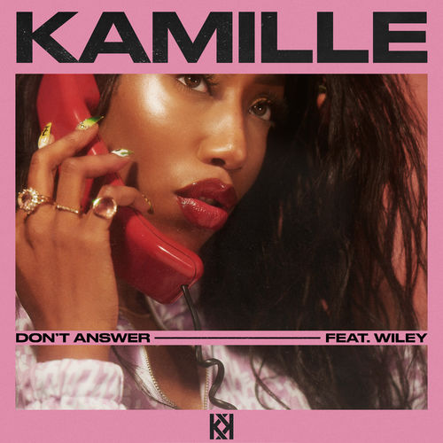 KAMILLE + Wiley - Don't Answer