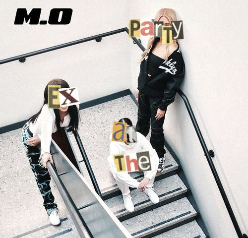 M.O – Ex At The Party