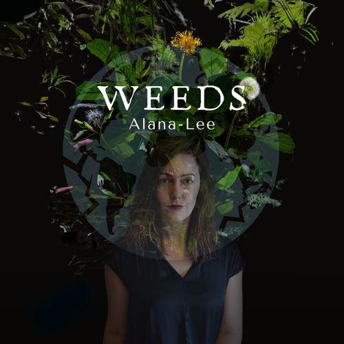 Alana-Lee - Weeds