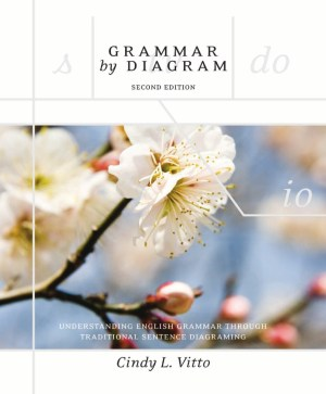 Grammar By Diagram  Second Edition  Broadview Press