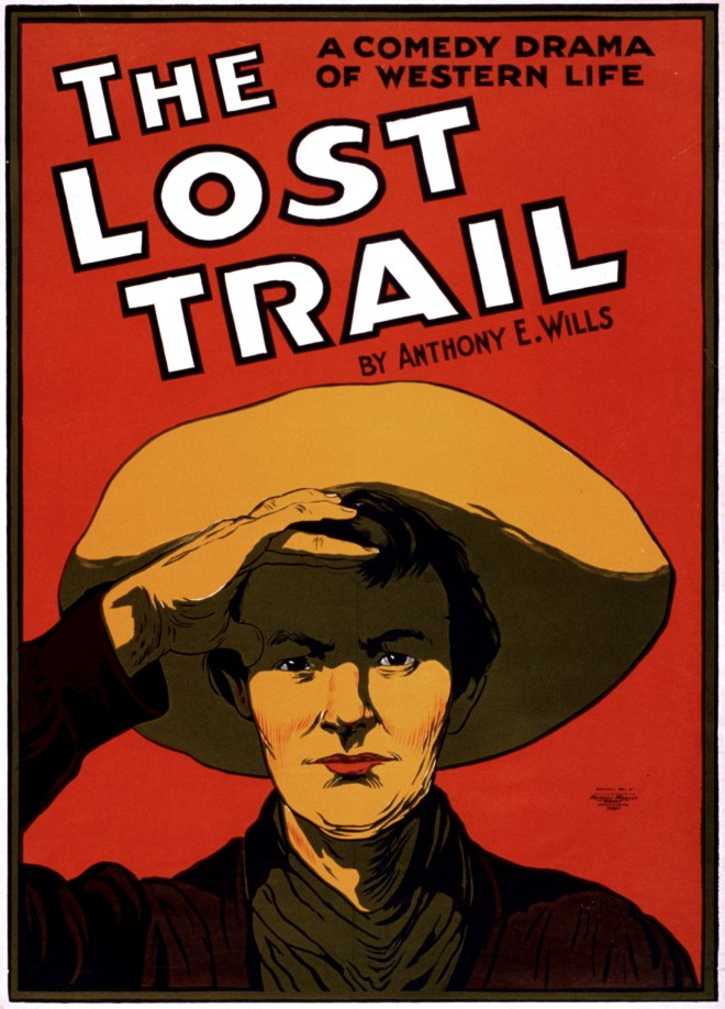 The Lost Trail, Broadway Poster. 1907