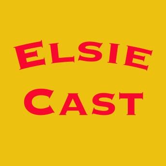 ElsieCast
