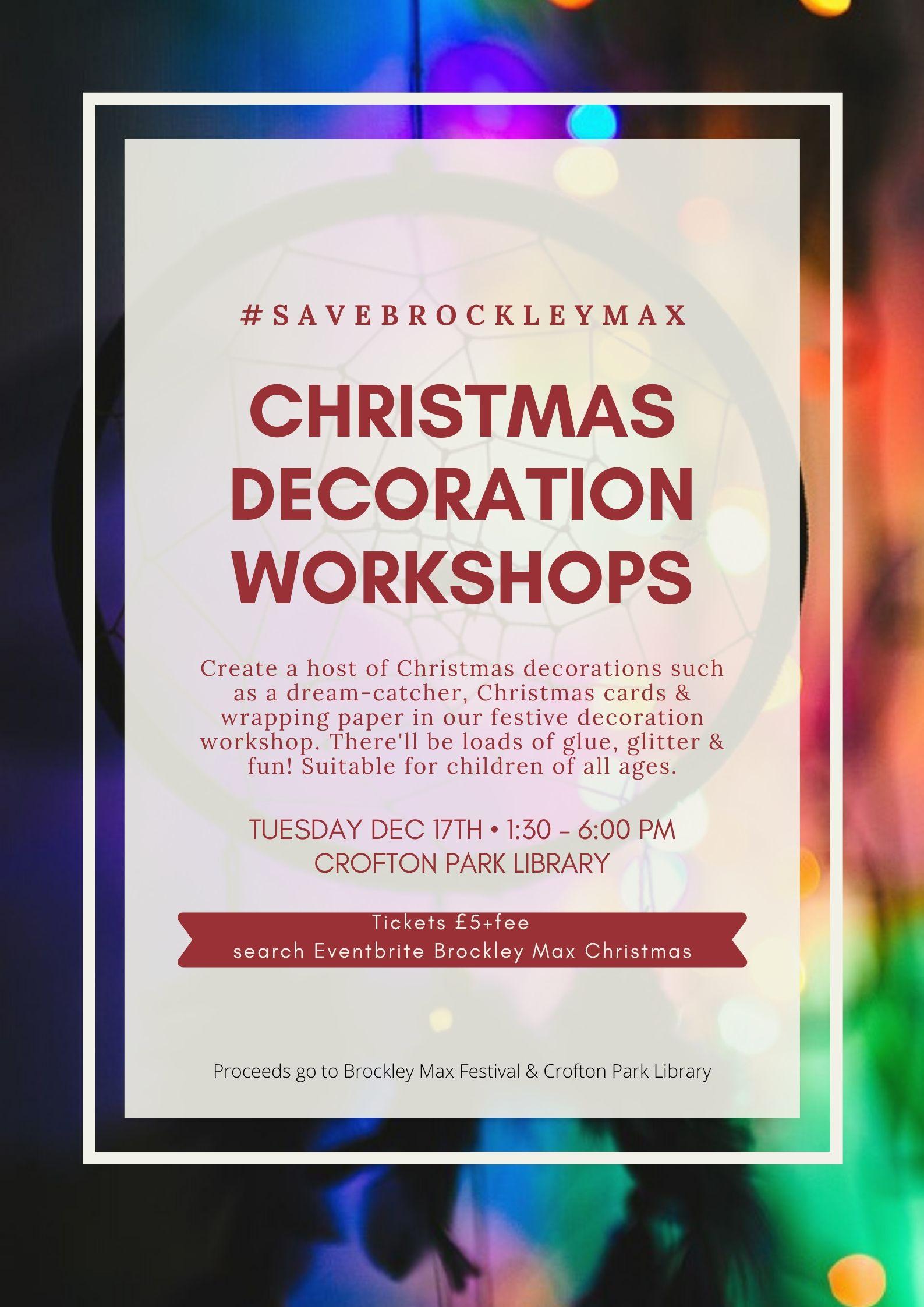 Brockley Max Xmas decoration workshop poster