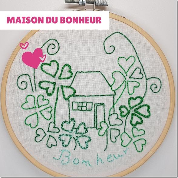 Broderie Maison du Bonheur