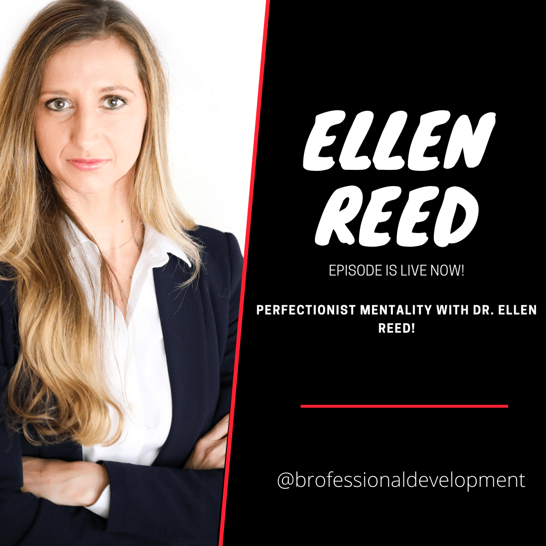 Perfectionist Mentality with Ellen Reed!