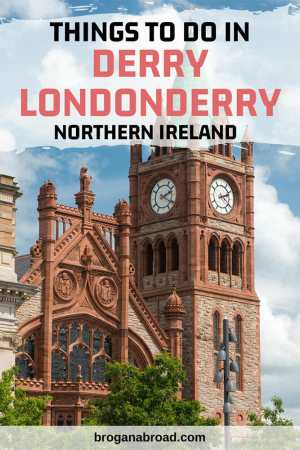 Things to Do in Derry Londonderry, Northern Ireland
