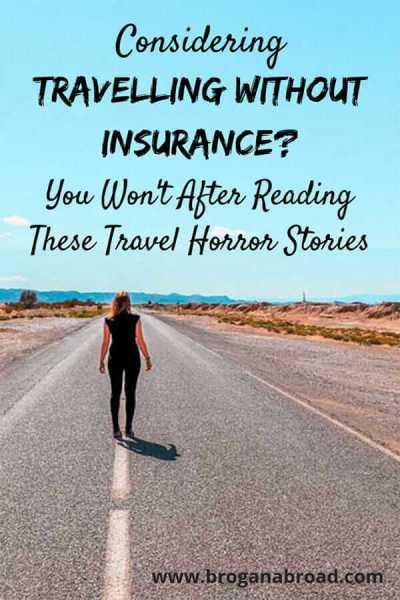 Travelling Without Insurance Horror Stories