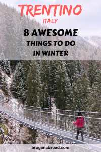Things To Do in Trentino Italy in the Winter