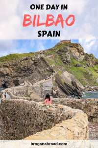Bilbao, Spain - Things To Do In One Day
