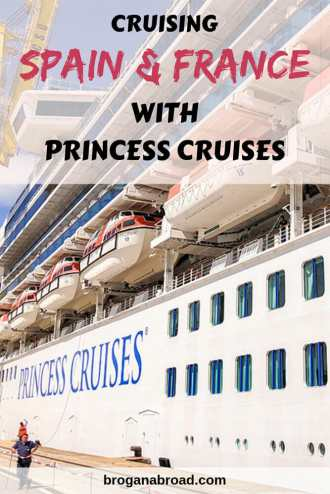 Read about what it was like cruising Spain, France and the Channel Islands with Princess Cruises, including a full itinerary and suggestions on shore tours. #cruisetravel #cruising #spain #france #guernsey