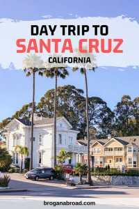 Fun Things To Do on a Santa Cruz Day Trip, California