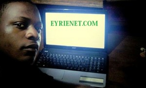 EYRIENET.COM: CONNECTING PROFESSIONALS, FACILAITATING PROJECT SUCCESS – UGONNA OKOLI, FOUNDER EYRINET.COM