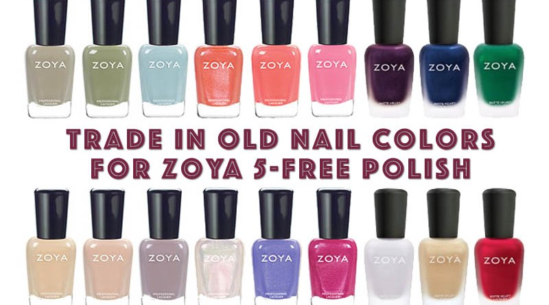 Trade Old Nail Polish for New Zoya 5-Free Colors! • Broke and Beautiful