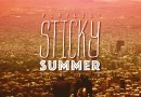 Playlist: Sticky Summer 2016