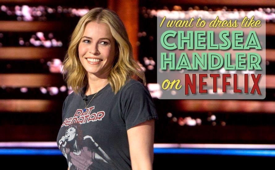 Inspired By: Chelsea Handler's Netflix Wardrobe