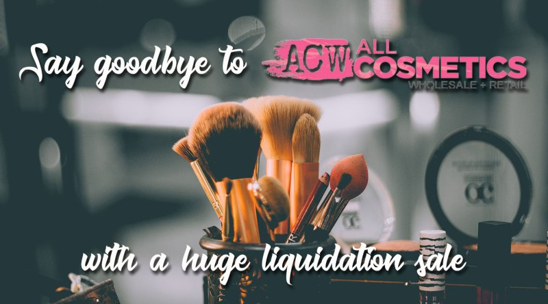All Cosmetics Wholesale is Closing    But the Makeup