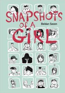 Snapshots of a Girl by Beldan Sezen