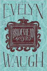 Brideshead Revisited by Evelyn Waugh