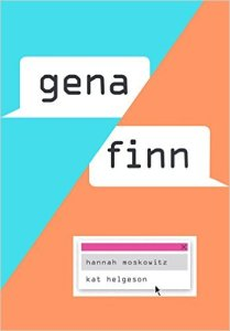 """Gena/Finn"" by Moskowitz and"