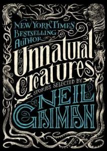 Unnatural Creatures Neil Gaiman book cover