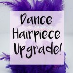 Dance Hairpiece Upgrade