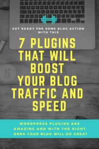 7 wordpress plugins for your blog. Boost your traffic and blog speed