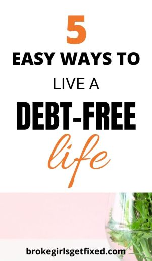 easy ways to live a debt free life