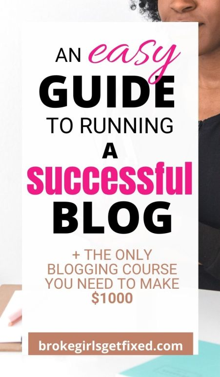 an easy guide to owning and creating a successful blog