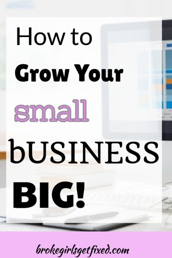 how to grow a small business big