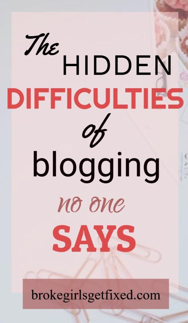 hidden difficulties of blogging no one says