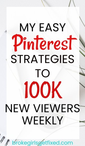 easy Pinterest strategies to 100k Pinterest viewers