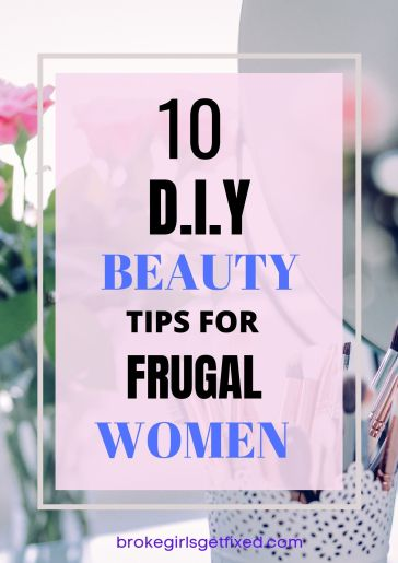 diy beauty tips for frugal woman