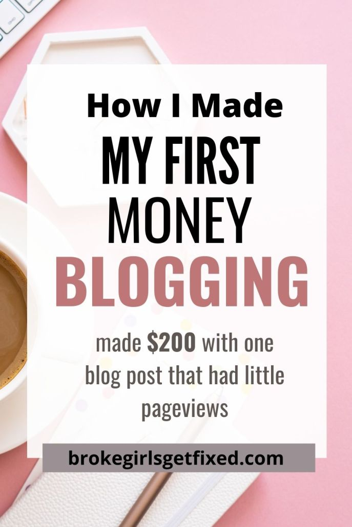 how i made my first money blogging .