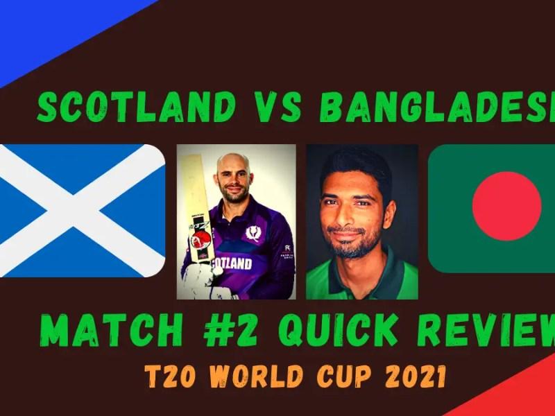 Scotland Vs Bangladesh Review Graphics