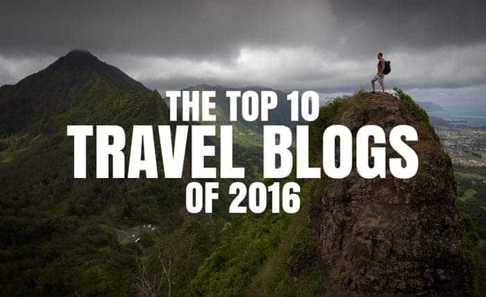 THE TOP 10 TRAVEL BLOGS TO FOLLOW IN 2016