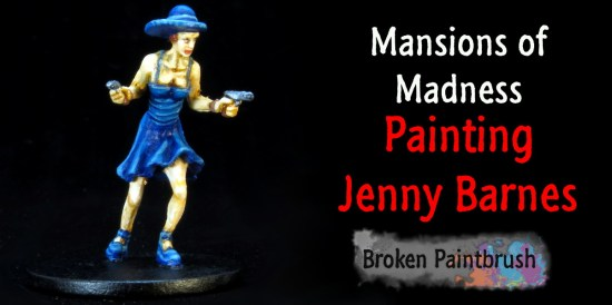 How to Paint Jenny Barnes from Mansions of Madness