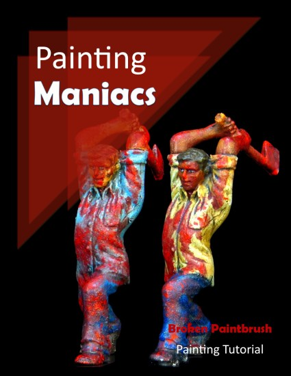 Painting Tutorial for the Maniacs